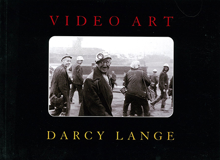 Video Art: Darcy Lange