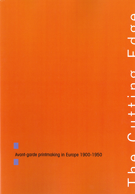 The Cutting Edge: Avant-garde printmaking in Europe 1900-1950