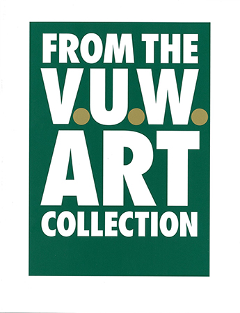 In View: Works from the V.U.W Art Collection