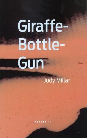 Judy Millar: Giraffe-Bottle-Gun