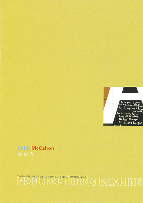 Manufacturing Meaning: Colin McCahon: Gate III:  The Victoria University of Wellington Art Collection in Context