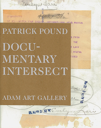 Patrick Pound: Documentary Intersect
