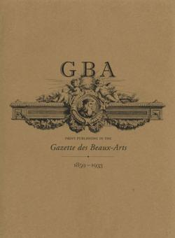 GBA: Print Publishing in the Gazette des Beaux Arts